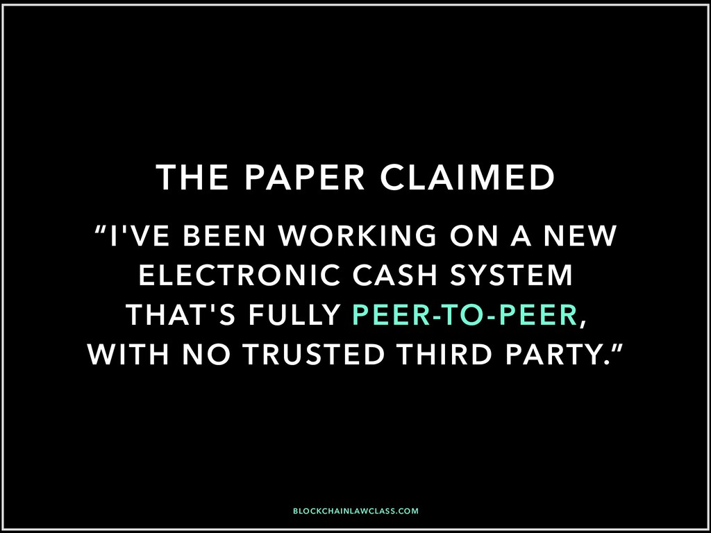 """I'VE BEEN WORKING ON A NEW ELECTRONIC CASH SYS..."