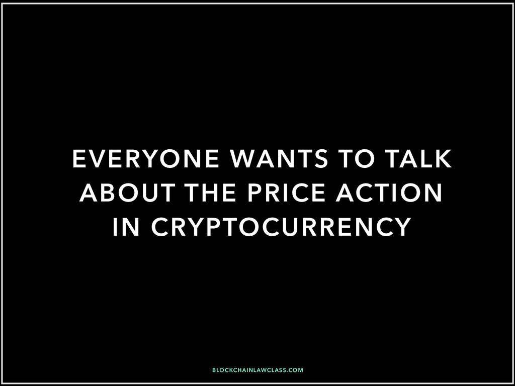 EVERYONE WANTS TO TALK ABOUT THE PRICE ACTION I...