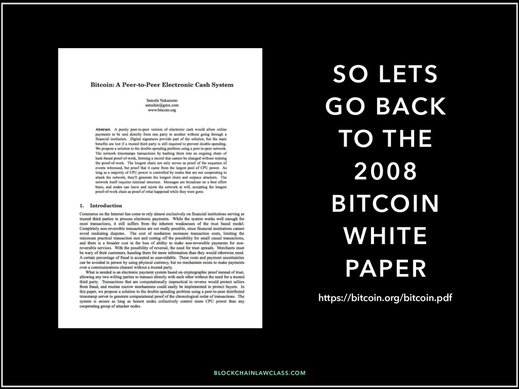 SO LETS GO BACK TO THE 2008 BITCOIN WHITE PAPER...