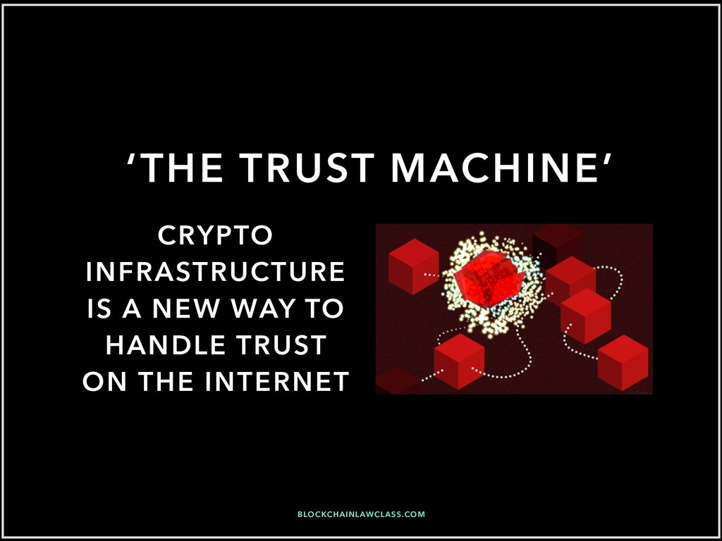 'THE TRUST MACHINE' CRYPTO INFRASTRUCTURE IS A ...