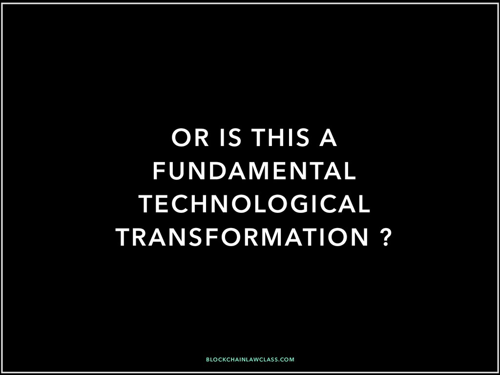 OR IS THIS A FUNDAMENTAL TECHNOLOGICAL TRANSFOR...