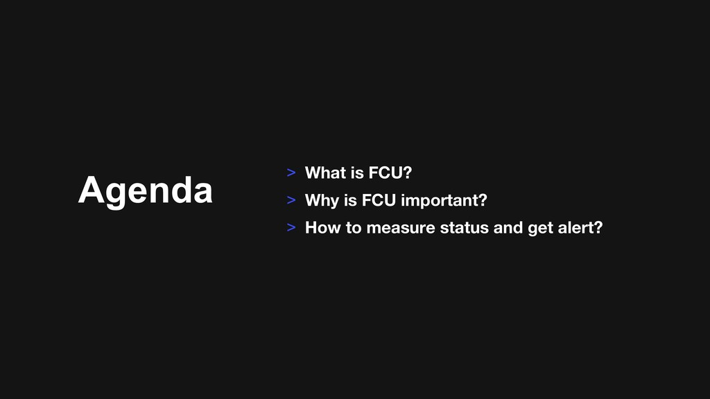 Agenda > What is FCU? > Why is FCU important? >...