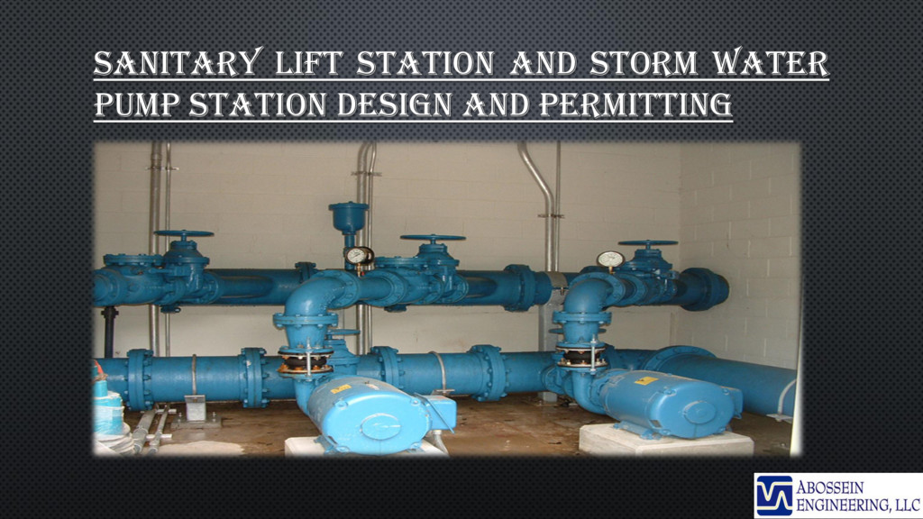 SANITARY LIFT STATION AND STORM WATER PUMP STAT...