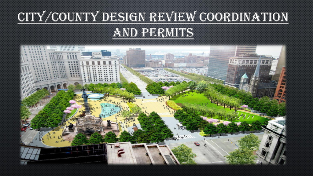 CITY/COUNTY DESIGN REVIEW COORDINATION AND PERM...