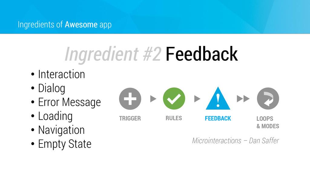 Ingredients of Awesome app Ingredient #2 Feedba...