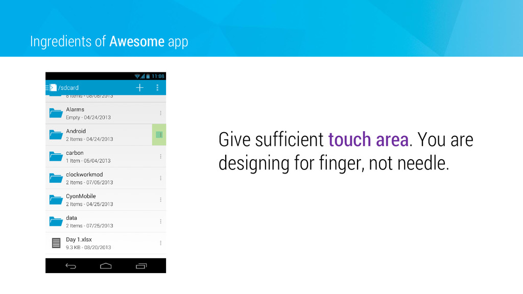 Ingredients of Awesome app Give sufficient touc...