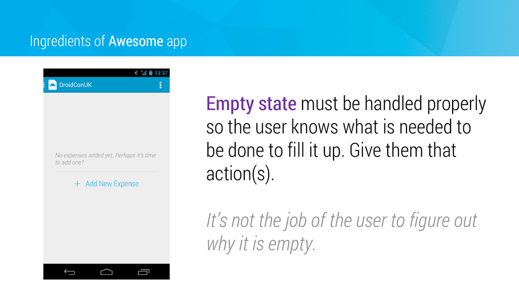 Ingredients of Awesome app Empty state must be ...