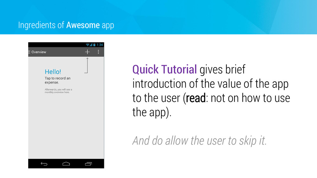 Ingredients of Awesome app Quick Tutorial gives...