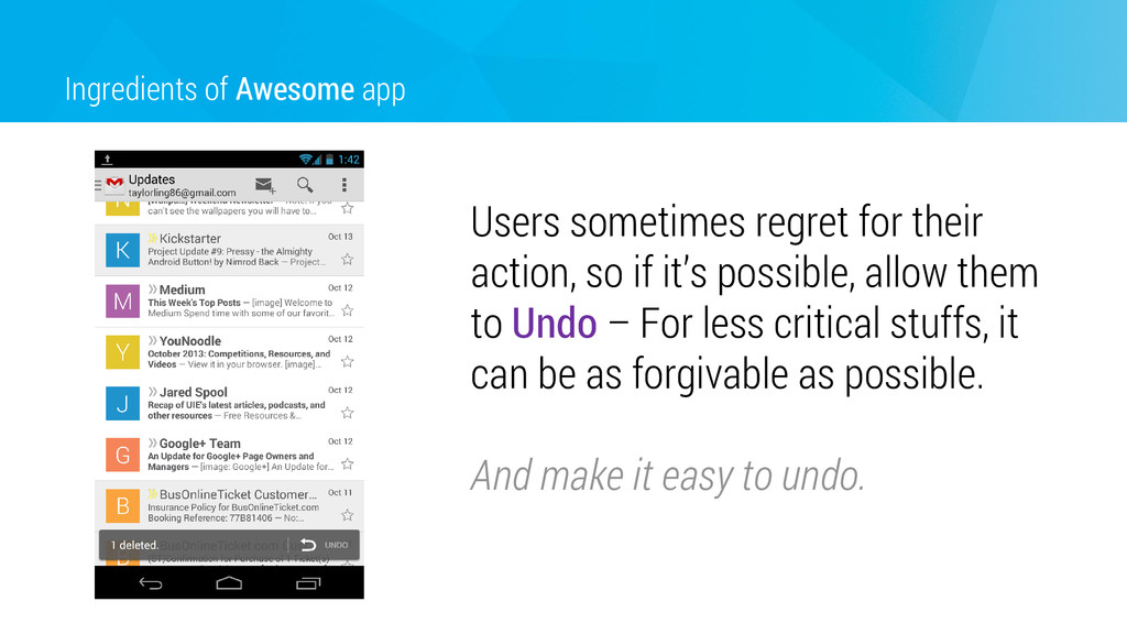 Ingredients of Awesome app Users sometimes regr...