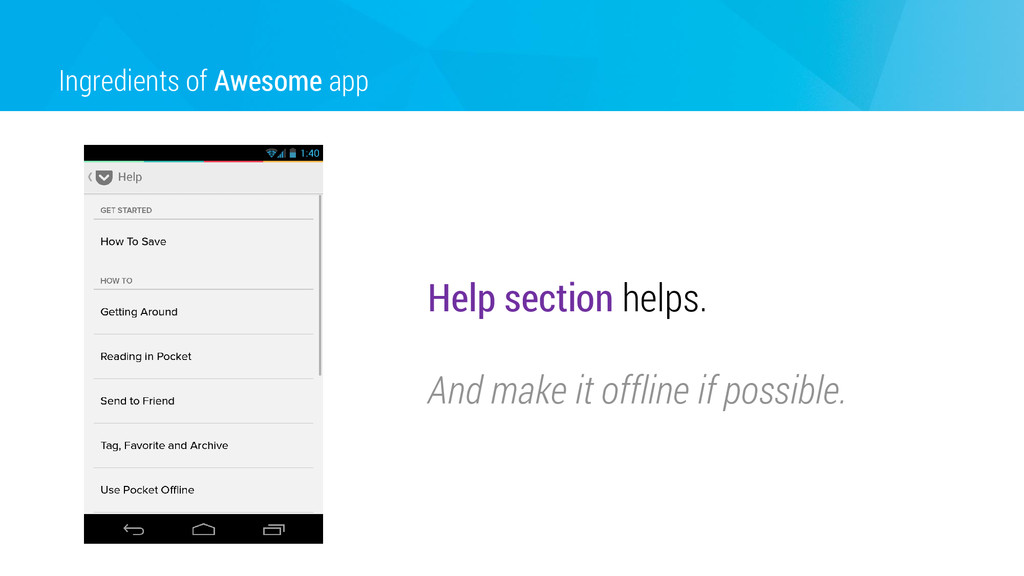 Ingredients of Awesome app Help section helps. ...