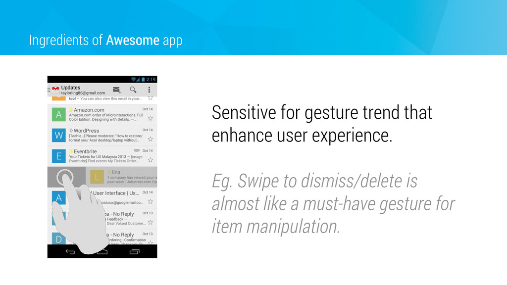Ingredients of Awesome app Sensitive for gestur...