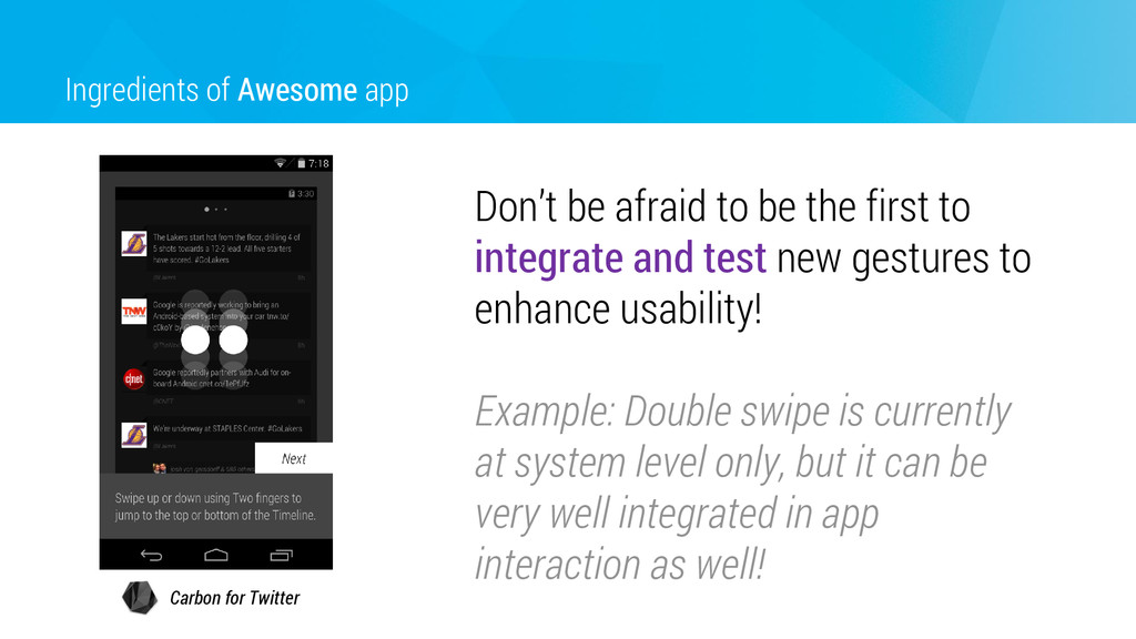 Ingredients of Awesome app Don't be afraid to b...