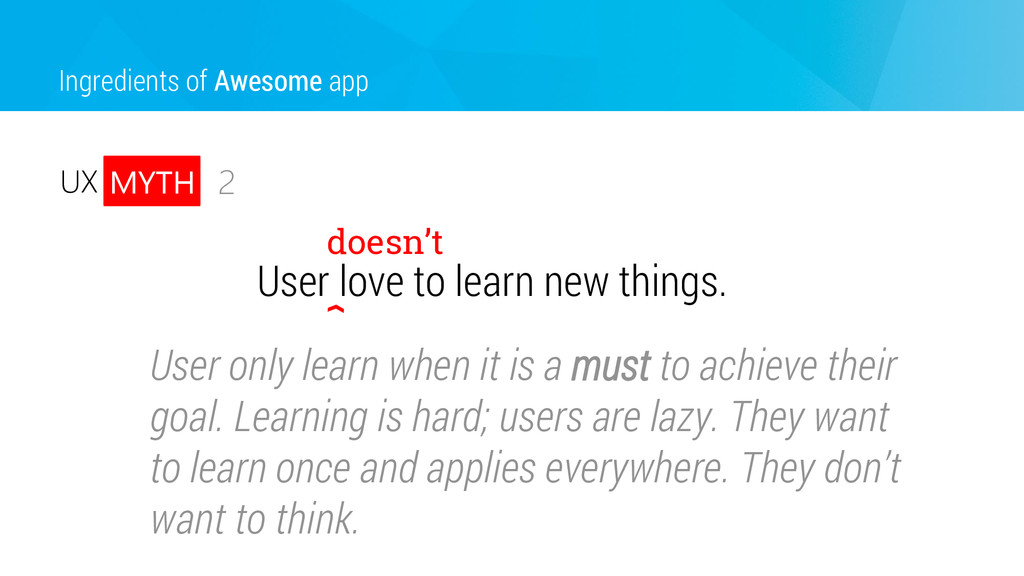 User love to learn new things. Ingredients of A...
