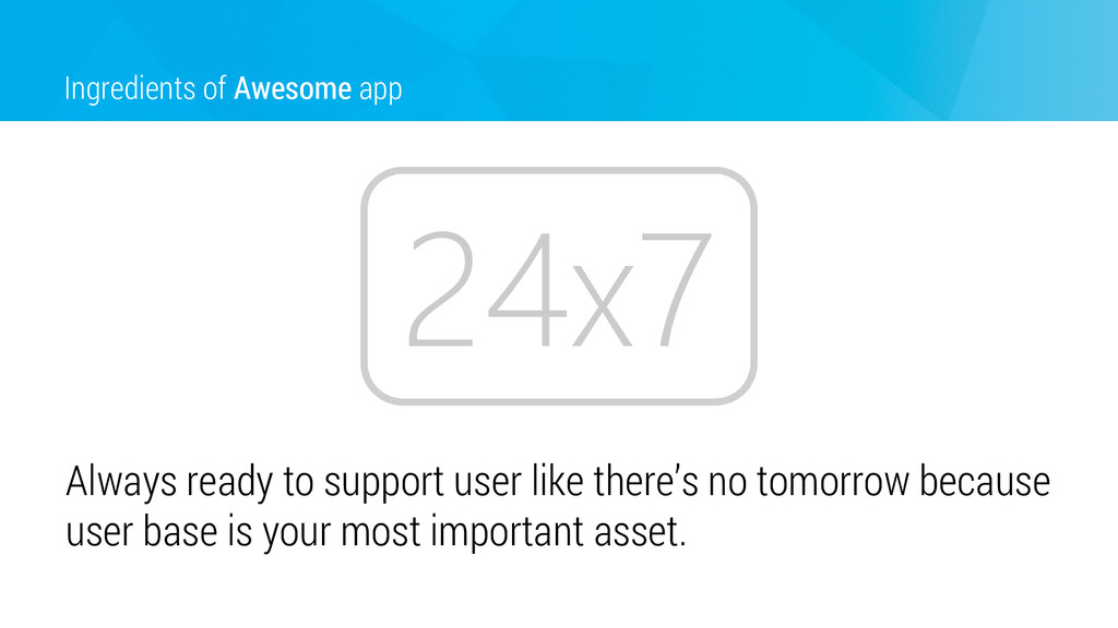 Ingredients of Awesome app Always ready to supp...