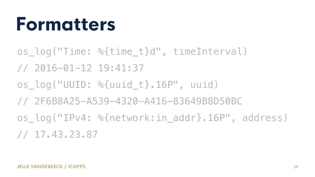 """Formatters os_log(""""Time: %{time_t}d"""", timeInter..."""