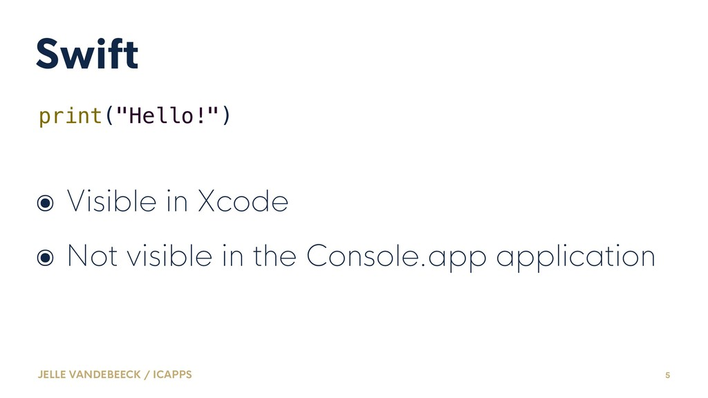 """Swift print(""""Hello!"""") ๏ Visible in Xcode ๏ Not ..."""