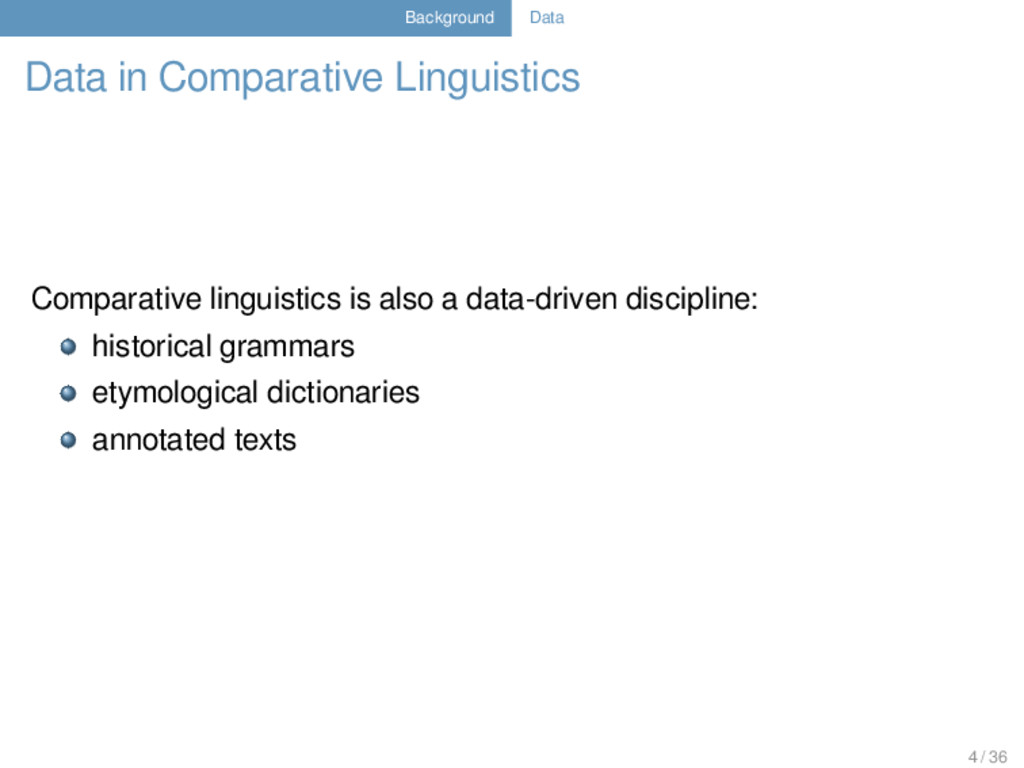 Background Data Data in Comparative Linguistics...