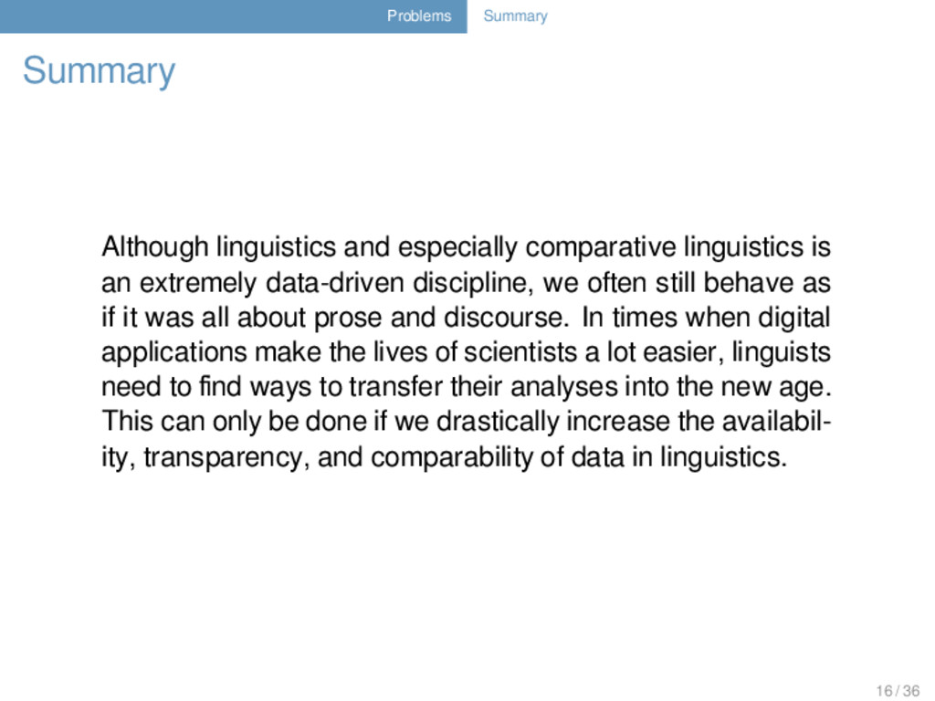 Problems Summary Summary Although linguistics a...