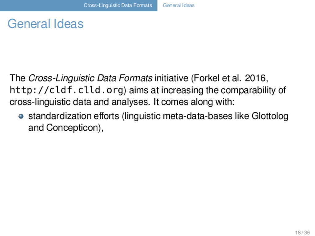 Cross-Linguistic Data Formats General Ideas Gen...