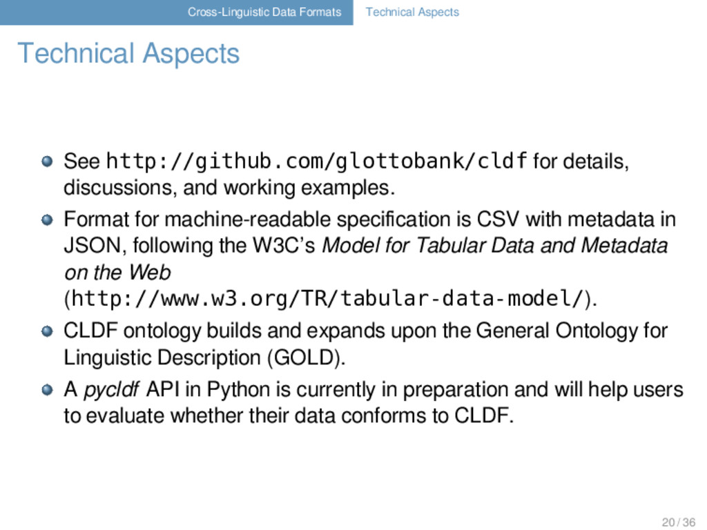 Cross-Linguistic Data Formats Technical Aspects...