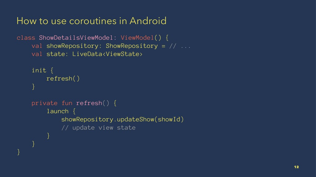 How to use coroutines in Android class ShowDeta...