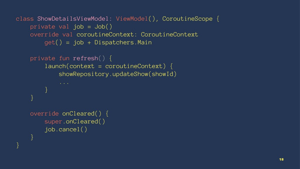 class ShowDetailsViewModel: ViewModel(), Corout...