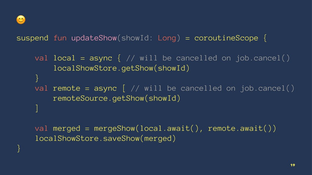 ! suspend fun updateShow(showId: Long) = corout...