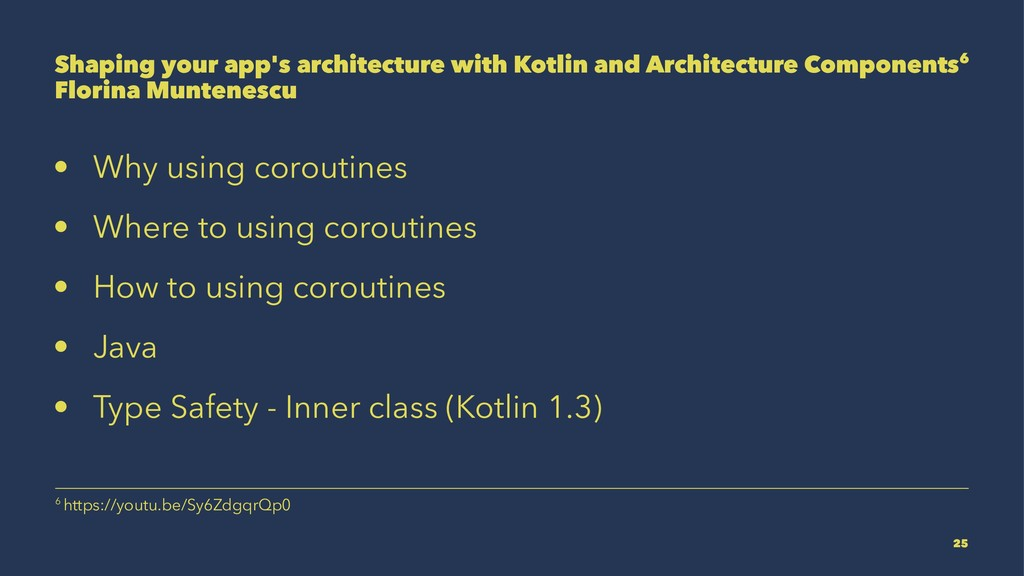 Shaping your app's architecture with Kotlin and...