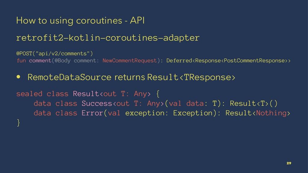 How to using coroutines - API retrofit2-kotlin-...