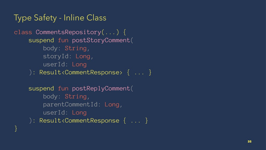 Type Safety - Inline Class class CommentsReposi...