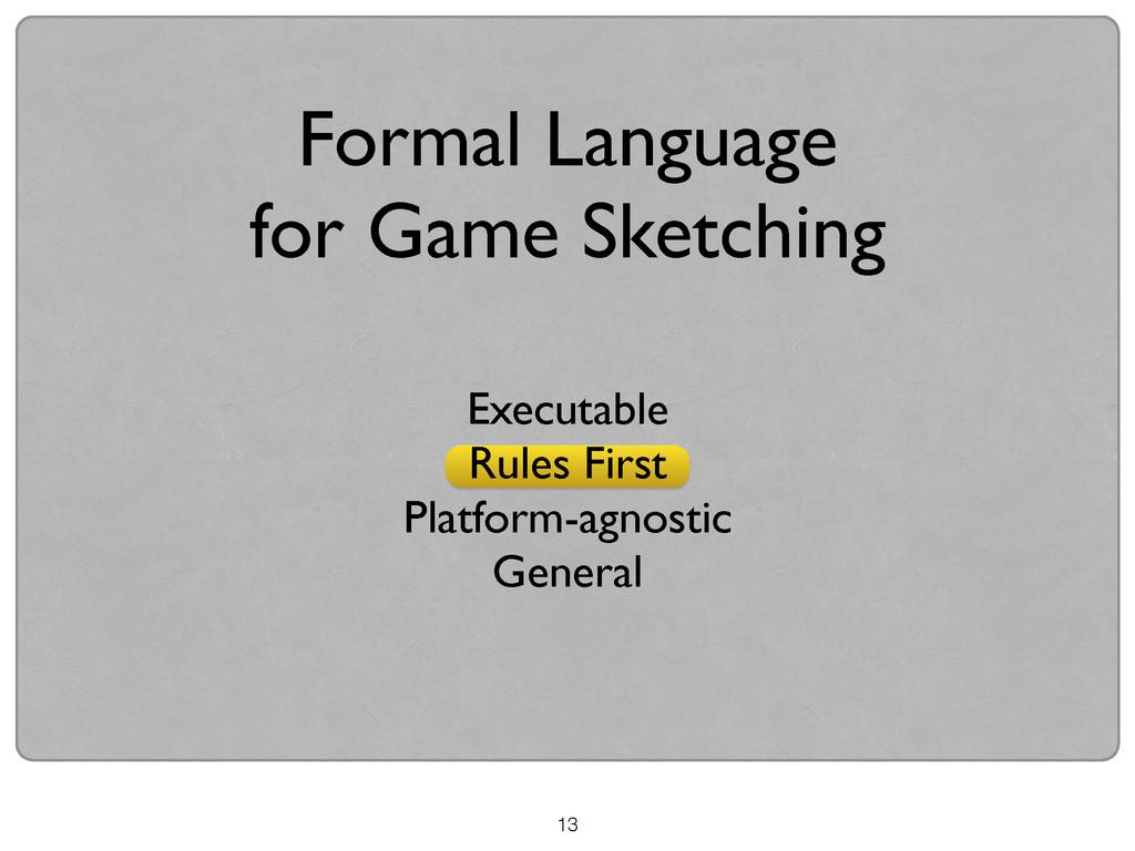 13 Formal Language  for Game Sketching Execut...