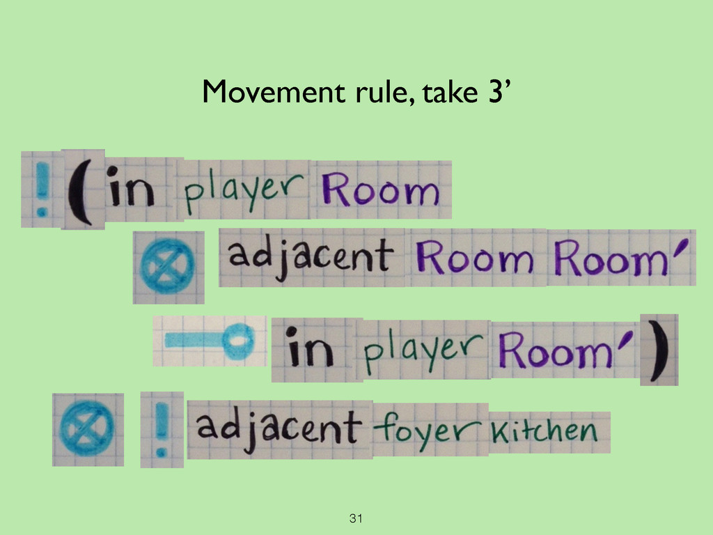 31 Movement rule, take 3'