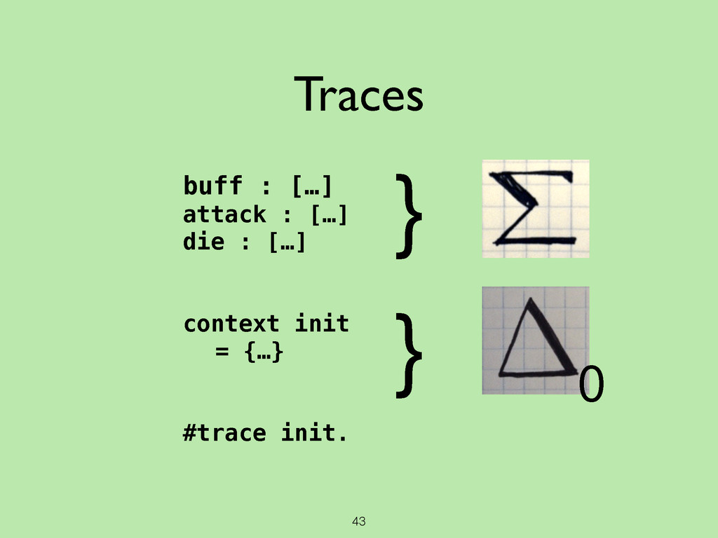 43 Traces buff : […] attack : […] die : […] ! !...