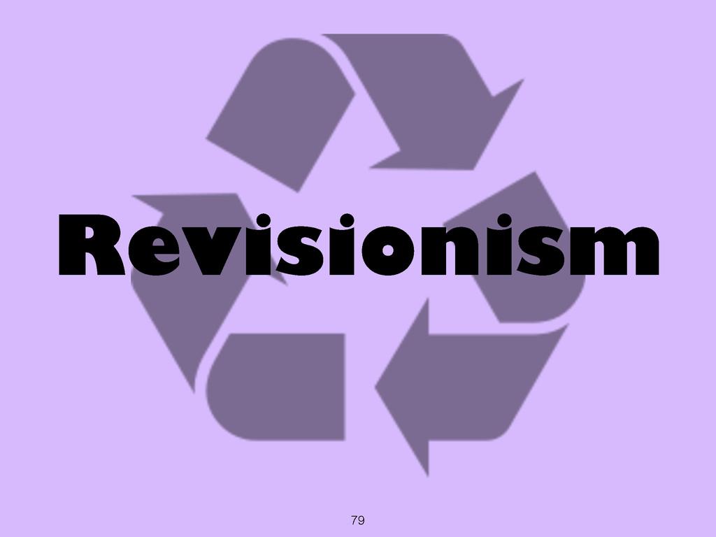 79 Revisionism