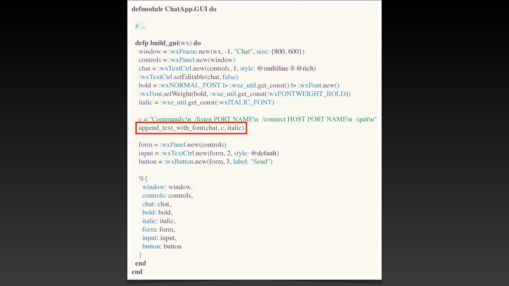 defmodule ChatApp.GUI do # .. .  defp build_gui...