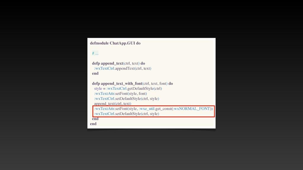 defmodule ChatApp.GUI do # .. .  defp append_te...