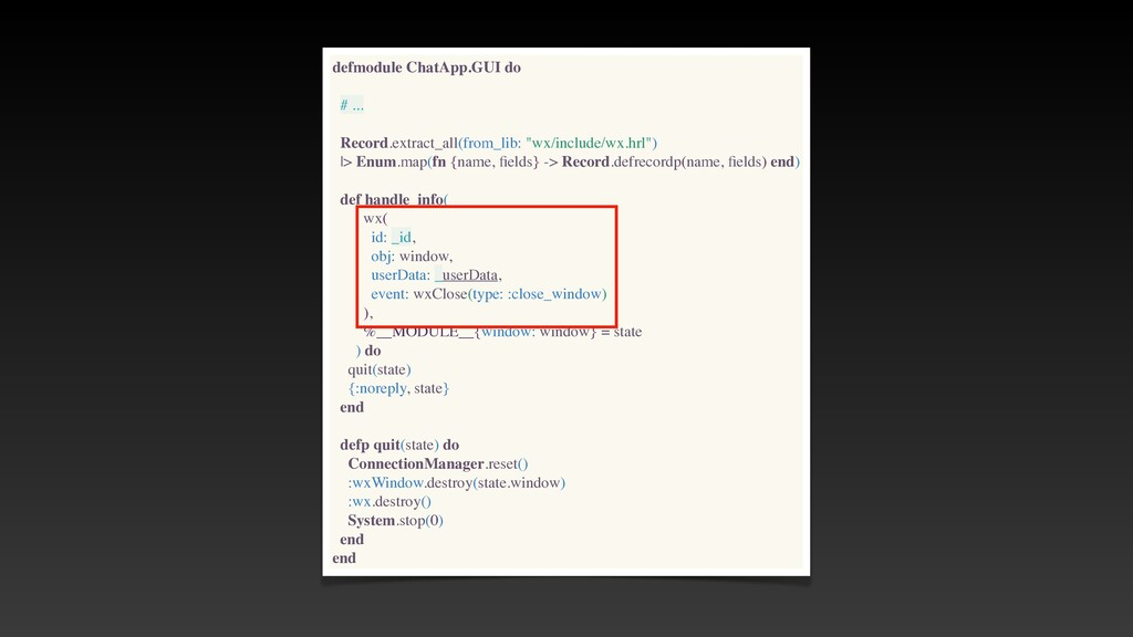 defmodule ChatApp.GUI do # .. .  Record.extract...