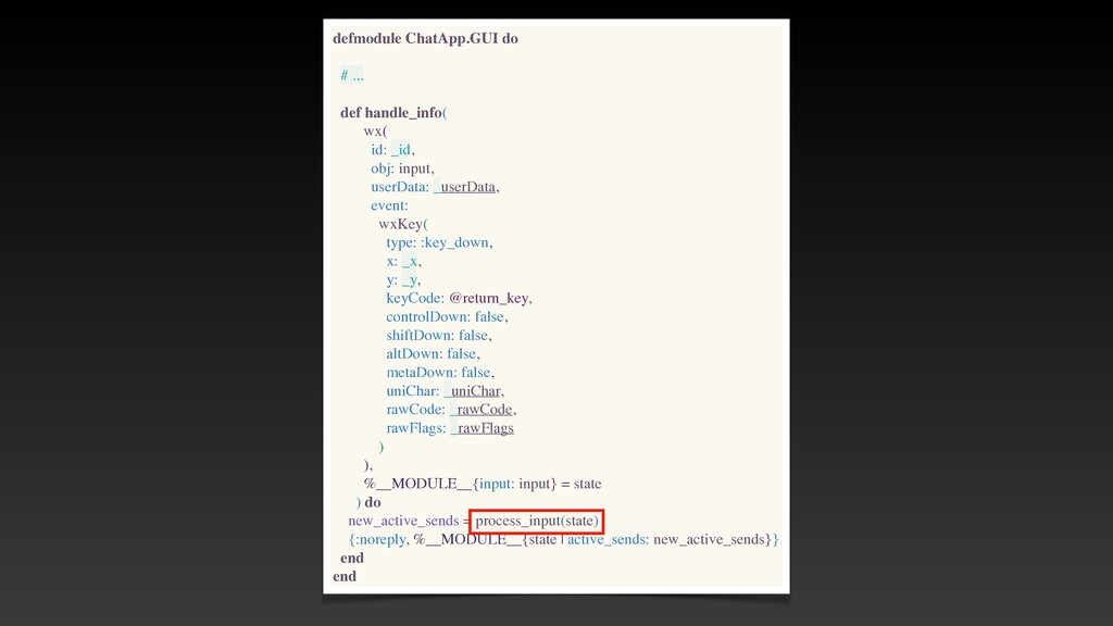 defmodule ChatApp.GUI do # .. .  def handle_inf...