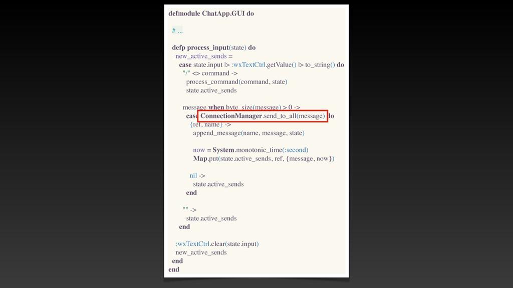 defmodule ChatApp.GUI do # .. .  defp process_i...