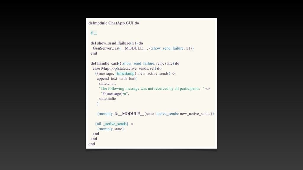 defmodule ChatApp.GUI do # .. .  def show_send_...