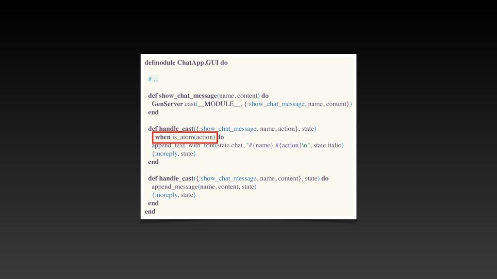 defmodule ChatApp.GUI do # .. .  def show_chat_...