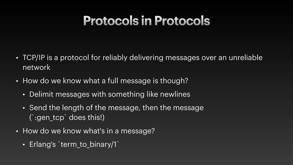 Protocols in Protocols • TCP/IP is a protocol f...