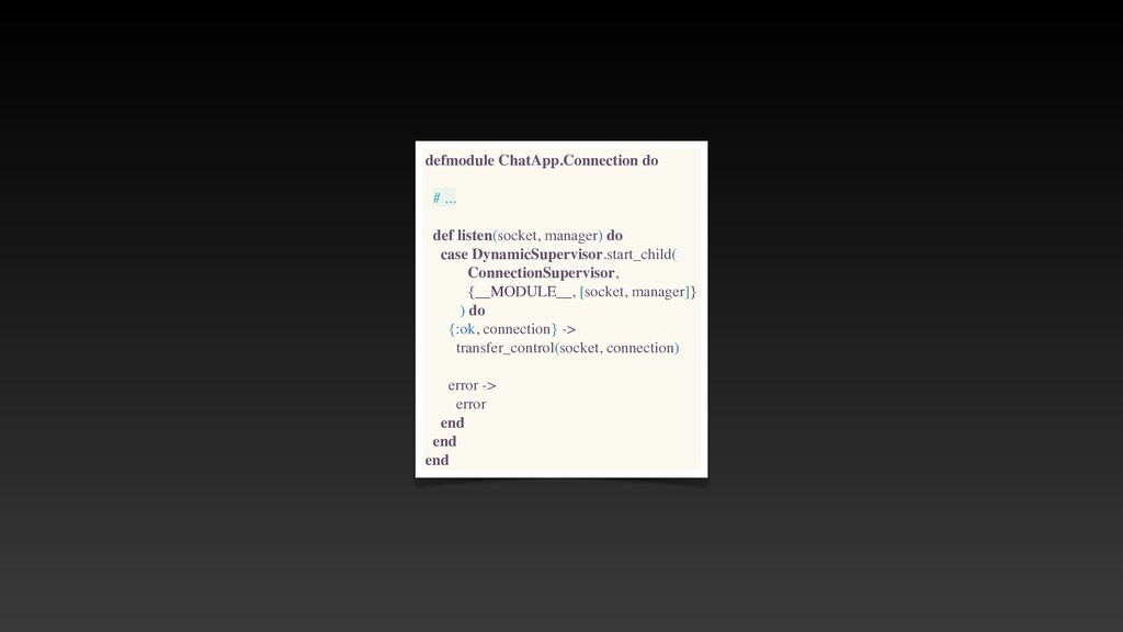 defmodule ChatApp.Connection do # .. .  def lis...