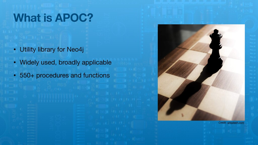 What is APOC? • Utility library for Neo4j  • Wi...