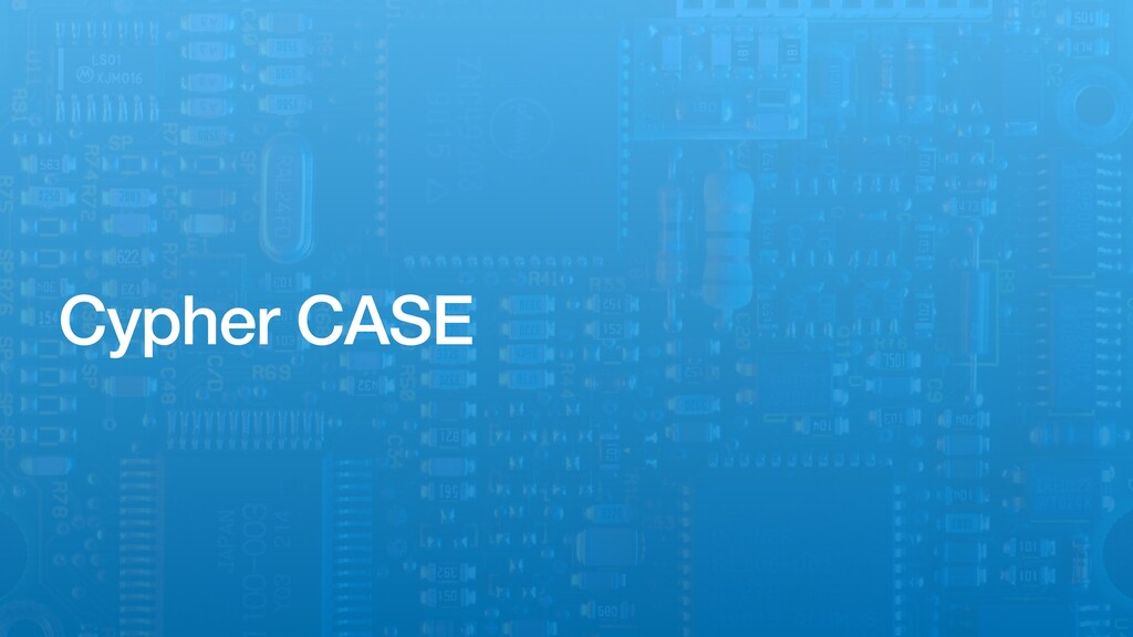 Cypher CASE