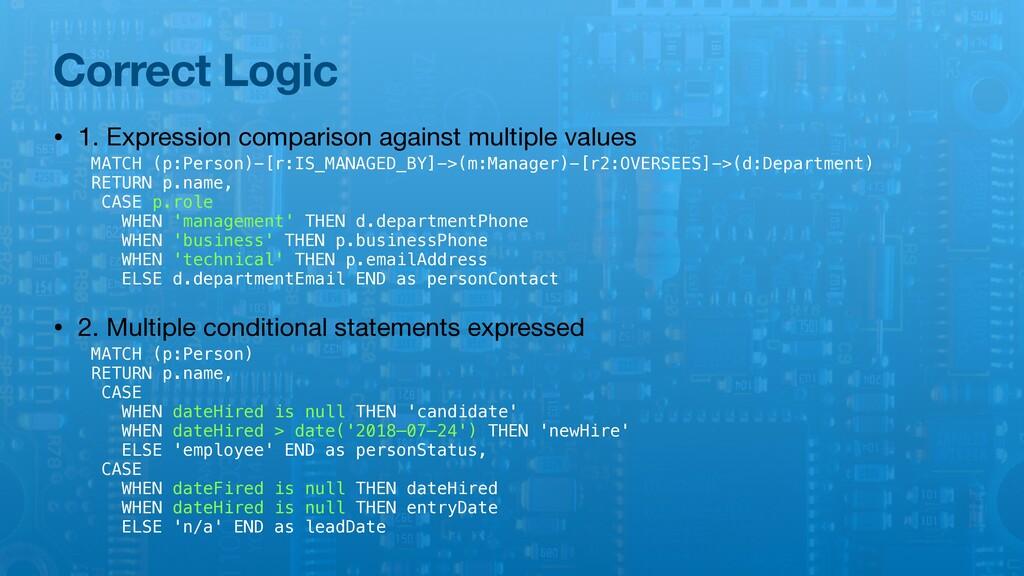 Correct Logic • 1. Expression comparison agains...