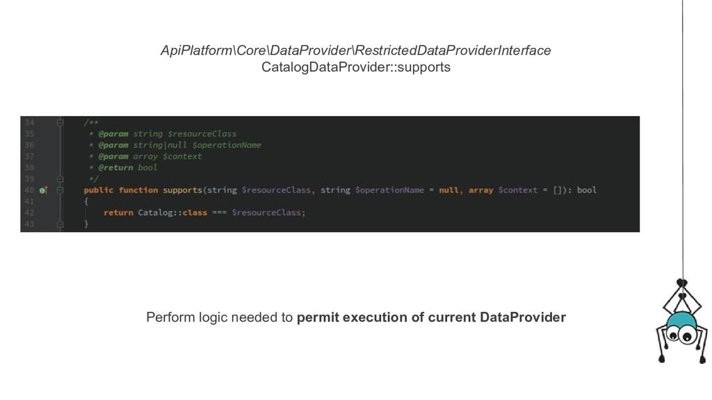 ApiPlatform\Core\DataProvider\RestrictedDataPro...