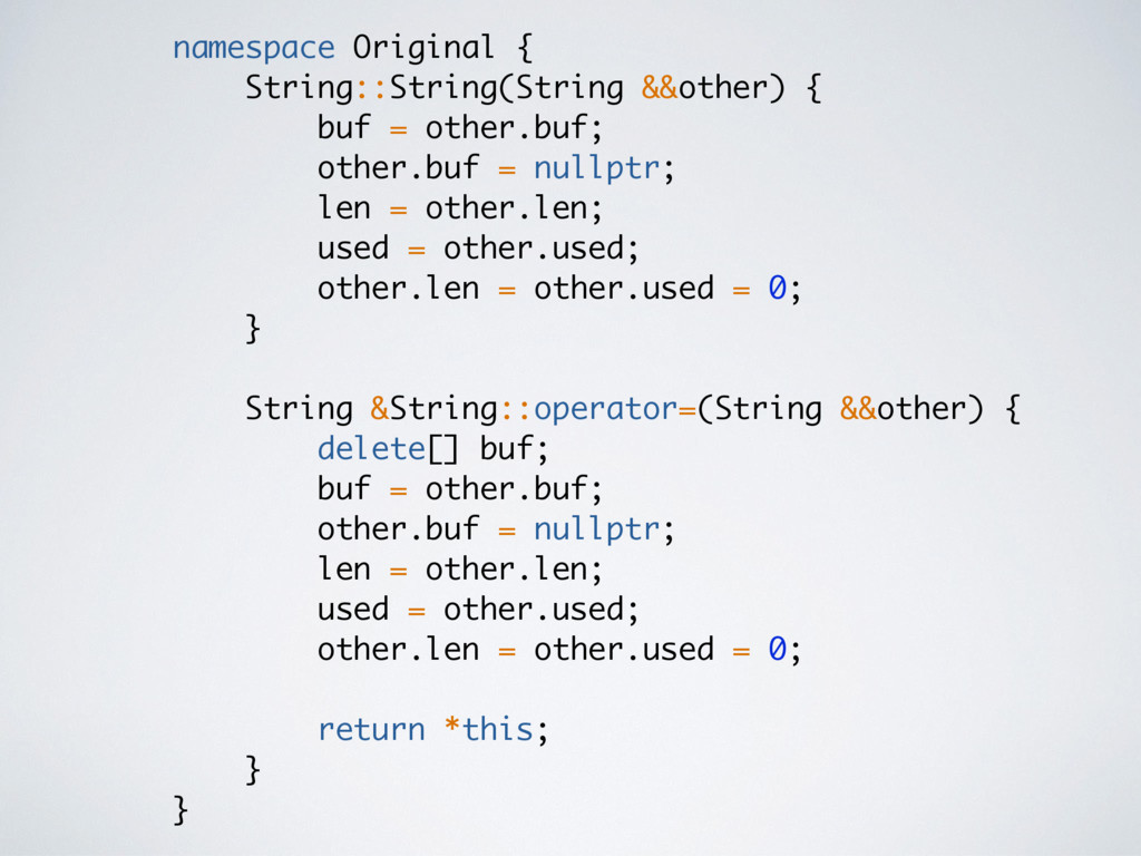 namespace Original { String::String(String &&ot...