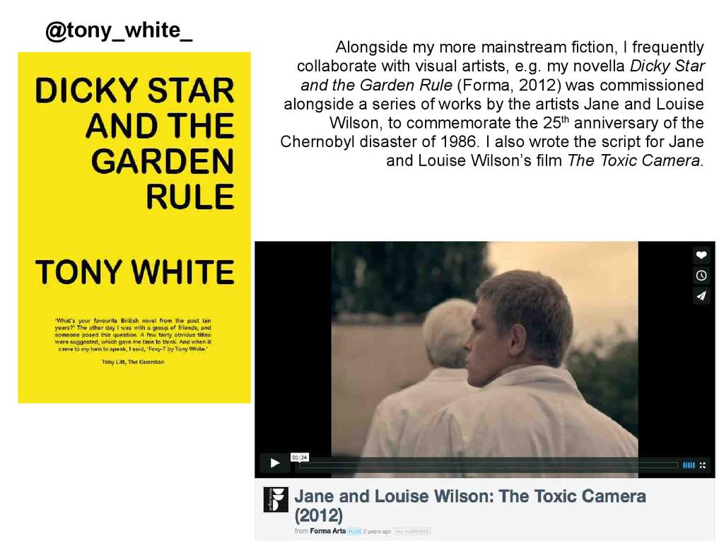 @tony_white_ Alongside my more mainstream ficti...