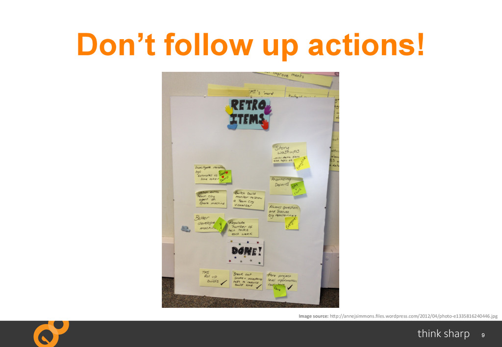 9 Don't follow up actions! Image	